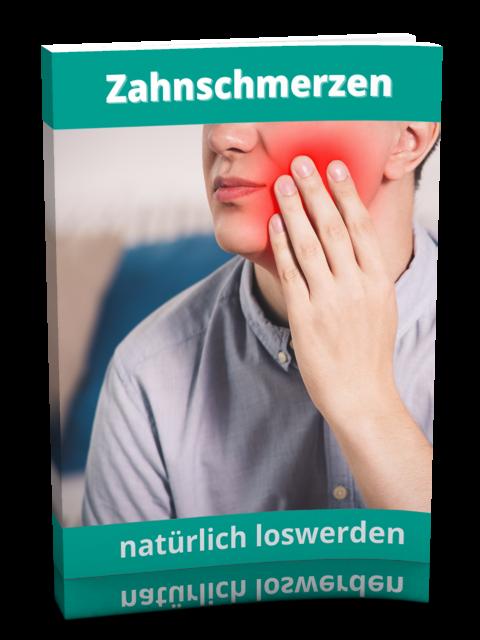 Zahnschmerzen natürlich lindern und loswerden